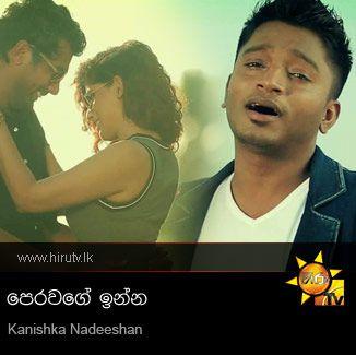 Pera Wage Inna - Kanishka Nadeeshan