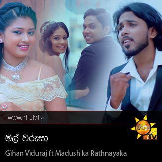 Mal Warusa - Gihan Viduraj ft Madushika Rathnayaka