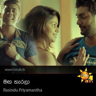 Maga Harala - Rasindu Priyamantha