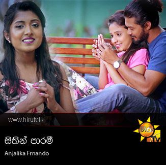 Sithin Parami - Anjalika Frnando