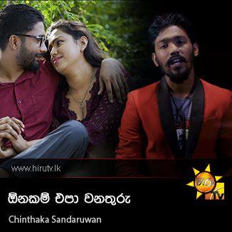 Onakam Apa Wenathuru - Chinthaka Sandaruwan