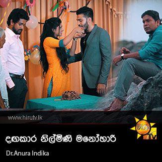 Dagakara Nimini Manohari - Dr.Anura Indika