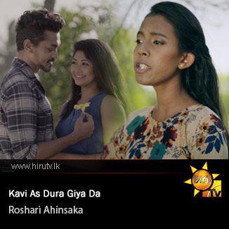 Kavi As Dura Giya Da - Roshari Ahinsaka