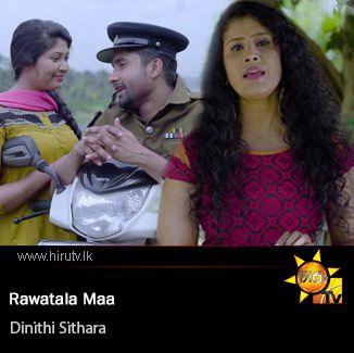 Rawatala Maa - Dinithi Sithara